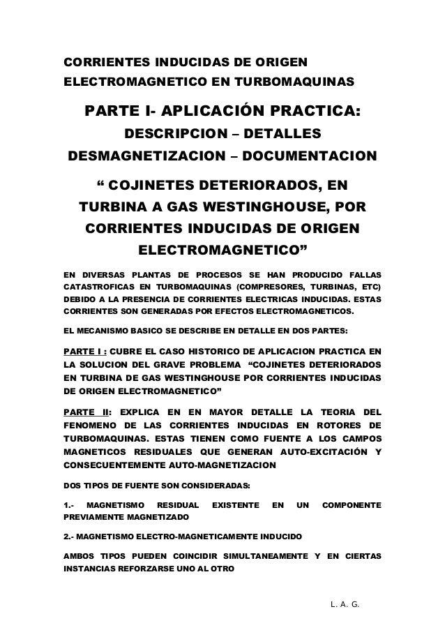 CORRIENTES INDUCIDAS DE ORIGEN ELECTROMAGNETICO EN TURBOMAQUINAS PARTE I- APLICACIÓN PRACTICA: DESCRIPCION – DETALLES DESM...