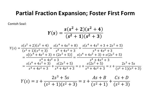partial fraction expansion (foster first form)