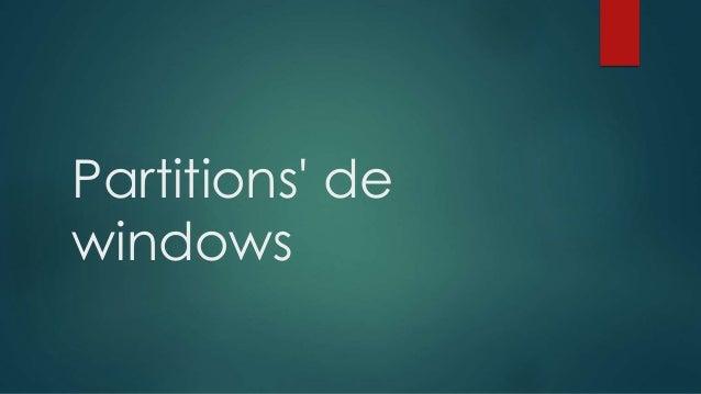 Partitions' de windows