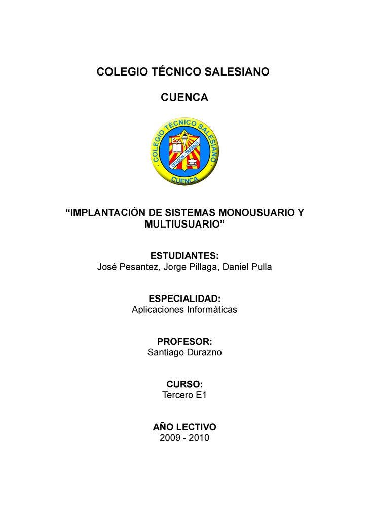 """COLEGIO TÉCNICO SALESIANO                      CUENCA     """"IMPLANTACIÓN DE SISTEMAS MONOUSUARIO Y              MULTIUSUARI..."""