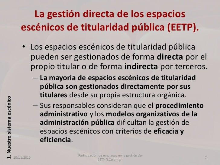 La participaci n empresas privadas en la gesti n de - Gestion de espacios ...