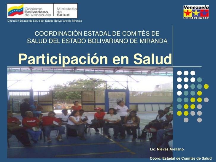 Dirección Estadal de Salud del Estado Bolivariano de Miranda<br />COORDINACIÓN ESTADAL DE COMITÉS DE SALUD DEL ESTADO BOLI...