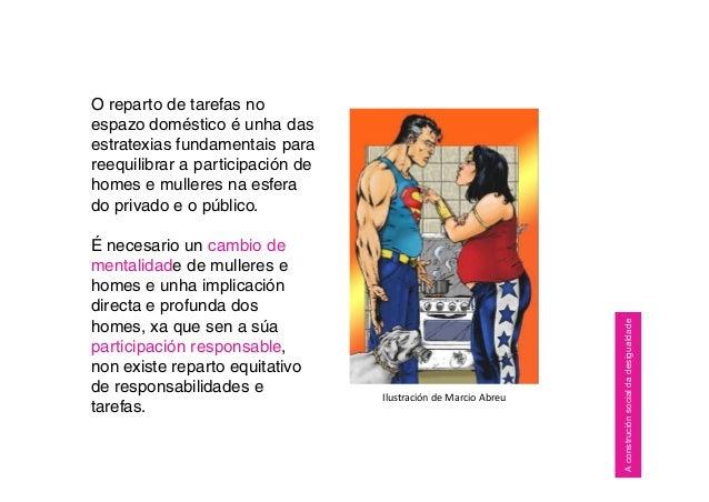 O reparto de tarefas no espazo doméstico é unha das estratexias fundamentais para reequilibrar a participación de homes e ...