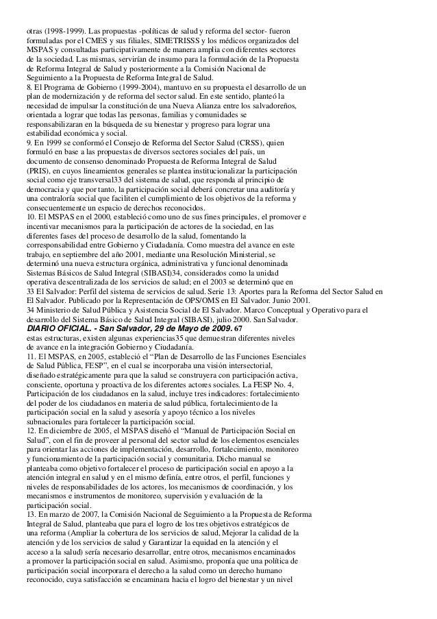 otras (1998-1999). Las propuestas -políticas de salud y reforma del sector- fueronformuladas por el CMES y sus filiales, S...
