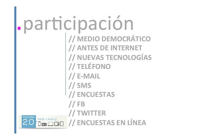 //  MEDIO  DEMOCRÁTICO   //  ANTES  DE  INTERNET   //  NUEVAS  TECNOLOGÍAS   //  TELÉFONO   //  ...