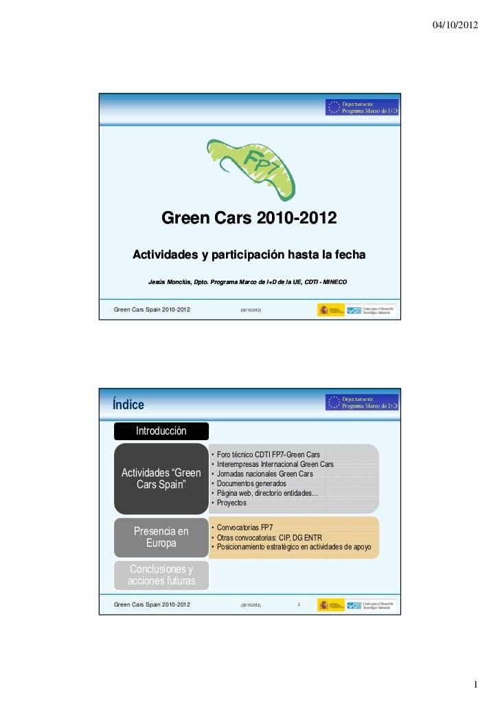04/10/2012                Green Cars 2010-2012                           2010-      Actividades y participación hasta la f...