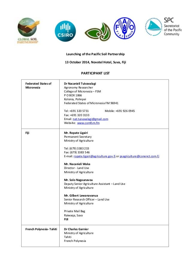 Launching of the Pacific Soil Partnership 13 October 2014, Novotel Hotel, Suva, Fiji PARTICIPANT LIST Federated States of ...