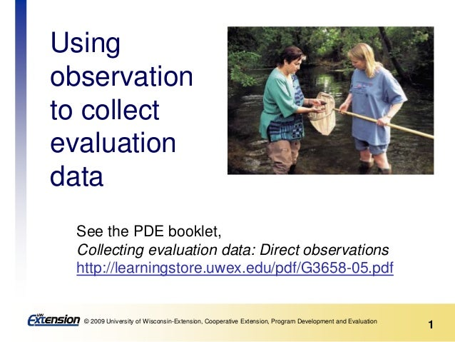 1© 2009 University of Wisconsin-Extension, Cooperative Extension, Program Development and Evaluation See the PDE booklet, ...
