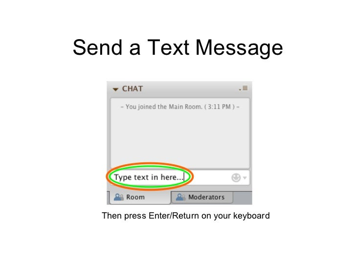 Send a Text Message  Then press Enter/Return on your keyboard