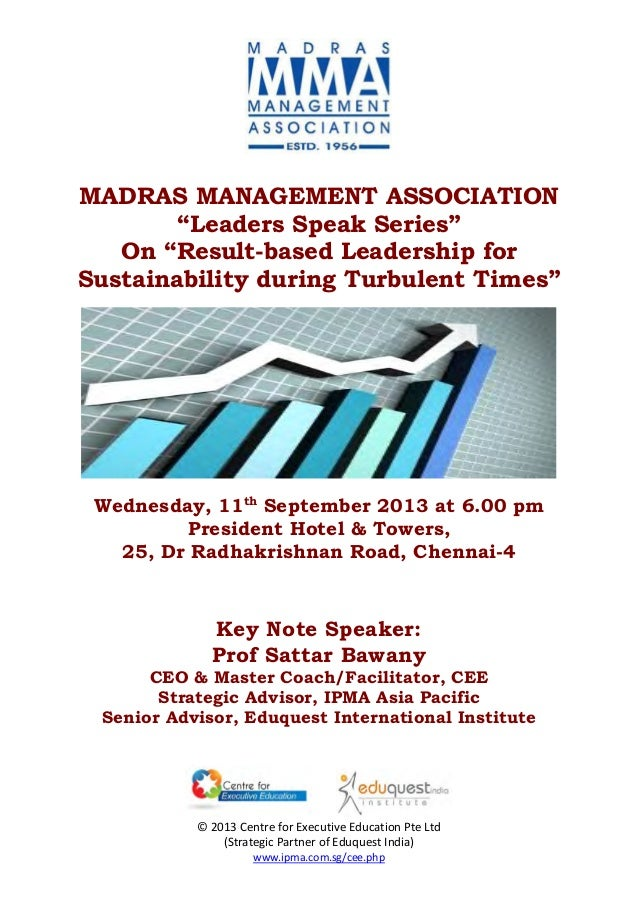 "MADRAS MANAGEMENT ASSOCIATION ""Leaders Speak Series"" On ""Result-based Leadership for Sustainability during Turbulent Times..."