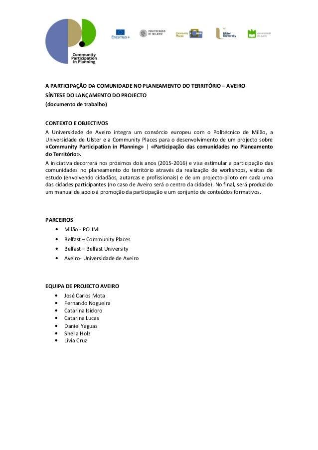 A PARTICIPAÇÃO DA COMUNIDADE NO PLANEAMENTO DO TERRITÓRIO – AVEIRO SÍNTESE DO LANÇAMENTO DO PROJECTO (documento de trabalh...