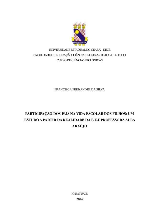 UNIVERSIDADE ESTADUALDO CEARÁ - UECE FACULDADE DE EDUCAÇÃO, CIÊNCIAS E LETRAS DE IGUATU - FECLI CURSO DE CIÊNCIAS BIOLÓGIC...