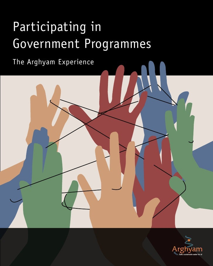 Participating in Government Programmes The Arghyam Experience