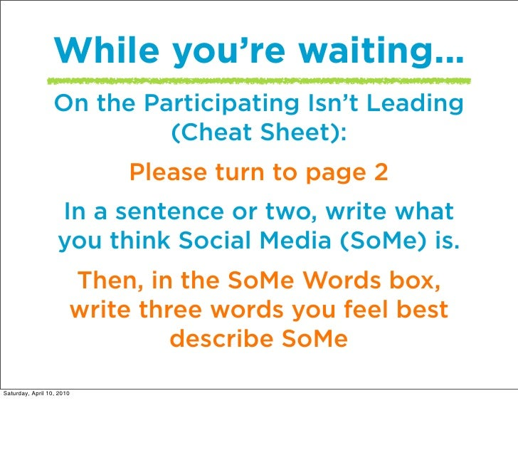 While you're waiting...                   On the Participating Isn't Leading                            (Cheat Sheet):    ...