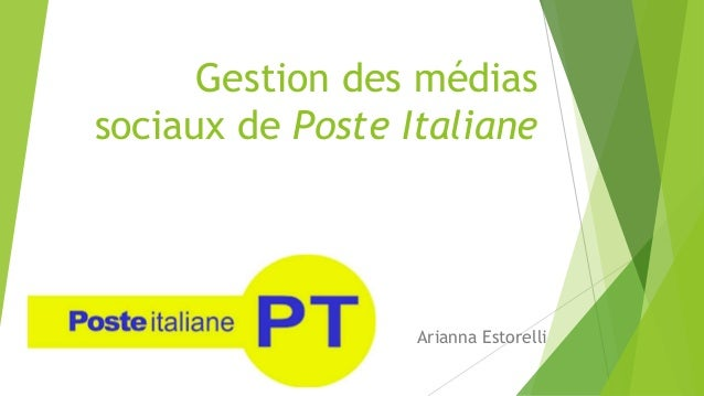 Gestion des médias sociaux de Poste Italiane Arianna Estorelli