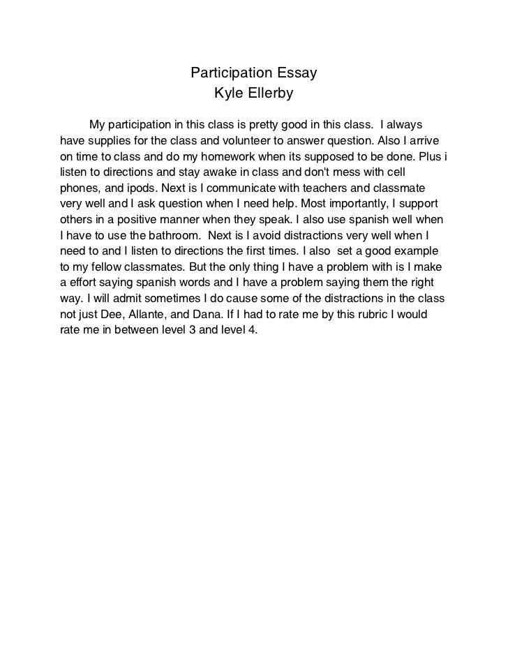 participation essay participation essay kyle ellerby my participation in this class