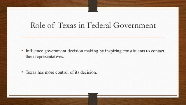 An evaluation of the influence of federalism in the texas politics