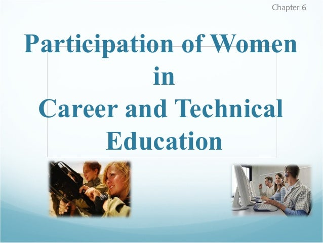Chapter 6  Participation of Women in Career and Technical Education