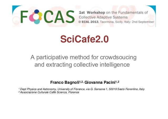 SciCafe2.0 A participative method for crowdsoucing pa t c pat e et od o c o dsouc g and extracting collective intelligence...