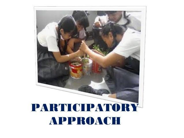 PARTICIPATORYAPPROACH
