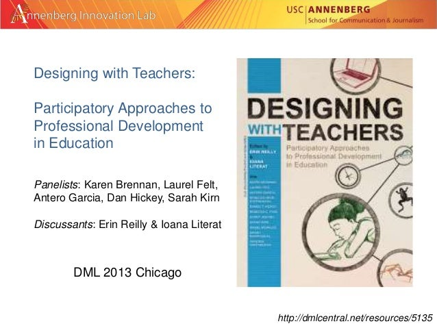 Designing with Teachers: Participatory Approaches to Professional Development in Education