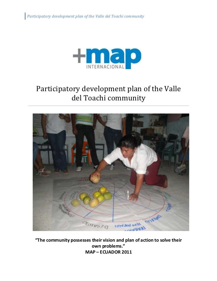 """1520190671830Participatory development plan of the Valle del Toachi community91440274320""""The community possesses their vis..."""