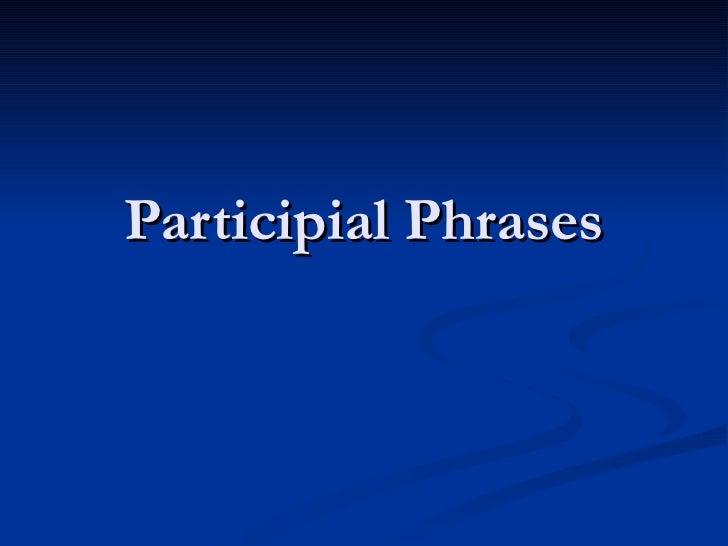 Participial phrases – Participial Phrase Worksheet