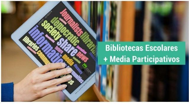 Particip@r - Bibliotecas Escolares+Media Participativos - Um caso de Facebook