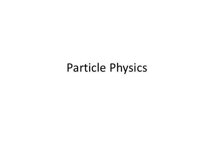 Particle physics 2010