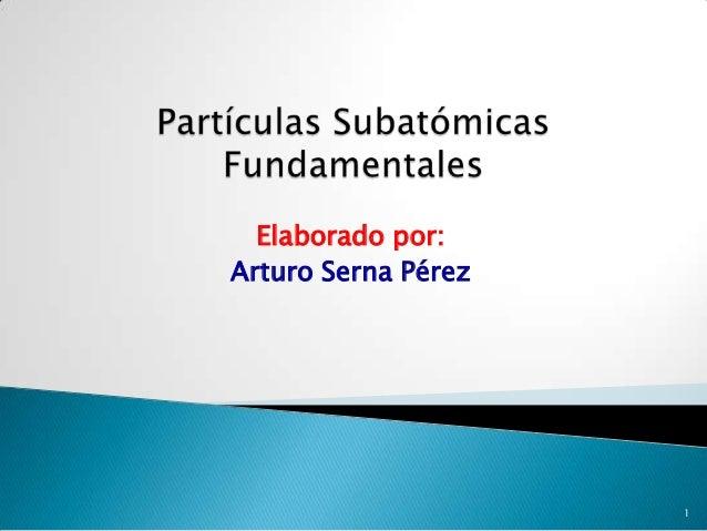 Elaborado por: Arturo Serna Pérez  1