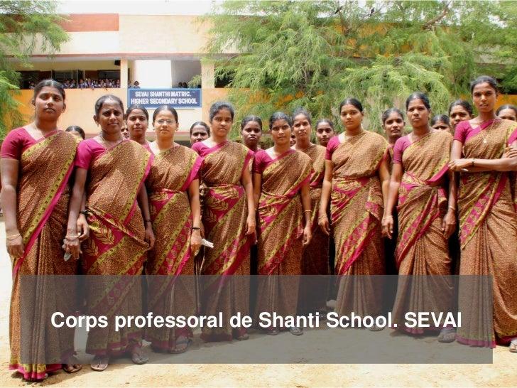 Corps professoral de Shanti School. SEVAI