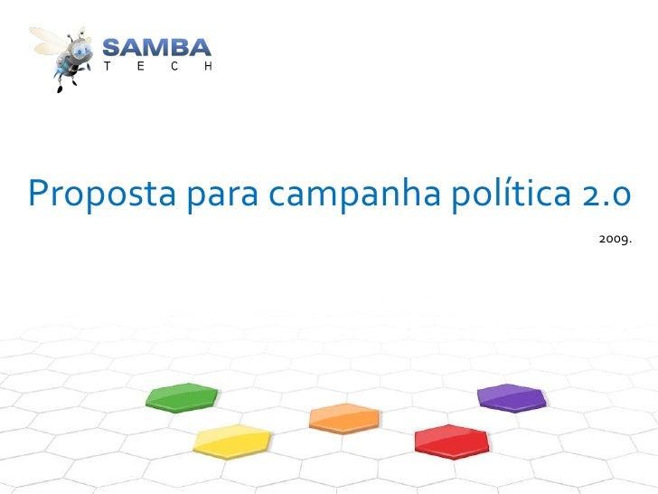 Proposta para campanha política 2.0 2009.