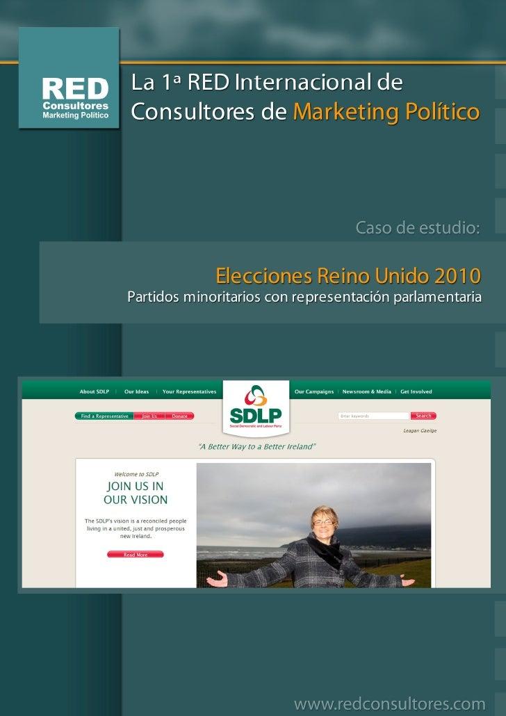 Partidos minoritarios con y sin representación parlamentaria  SDLP  http://www.sdlp.ie/                                   ...