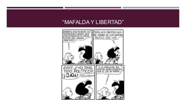 """""""MAFALDA Y LIBERTAD"""""""