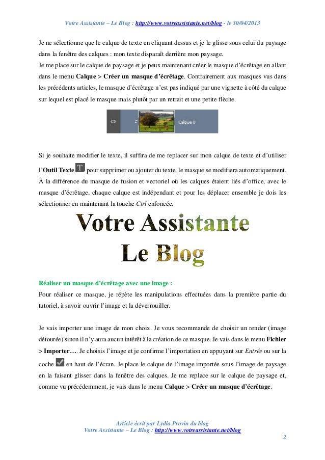 Votre Assistante – Le Blog : http://www.votreassistante.net/blog - le 30/04/2013 Article écrit par Lydia Provin du blog Vo...