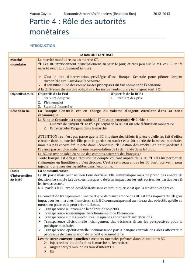 Manon  Cuylits  Economie  &  marchés  financiers  (Bruno  du  Bus)  2012-‐2013  1  Partie  4  :  Rôle  des  autorités  mo...