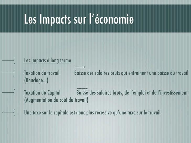 Les Impacts sur l'économieImpacts sur le financement de la sécurité socialeAugmentation de taxe sur la valeur ajoutée      ...