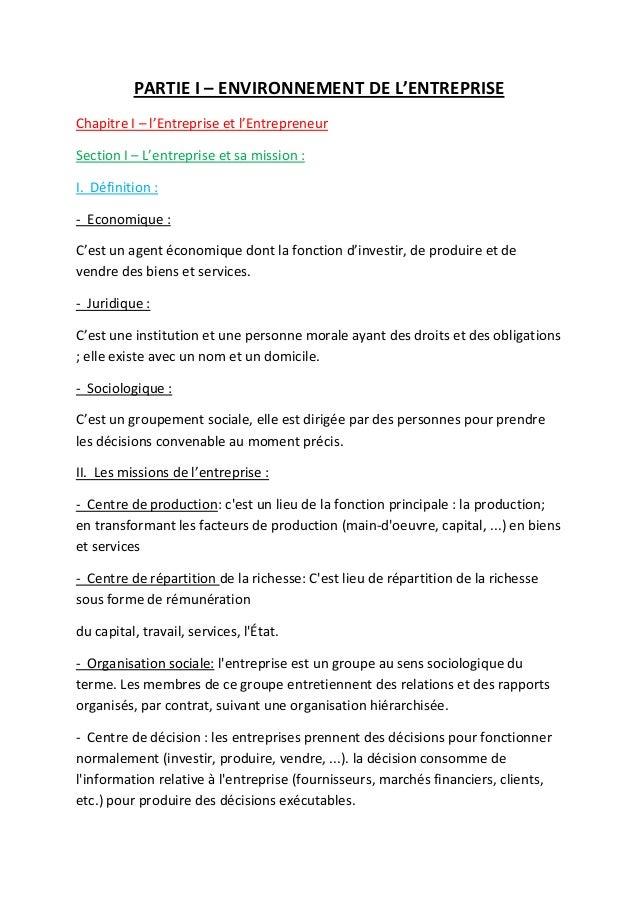 PARTIE I – ENVIRONNEMENT DE L'ENTREPRISE Chapitre I – l'Entreprise et l'Entrepreneur Section I – L'entreprise et sa missio...