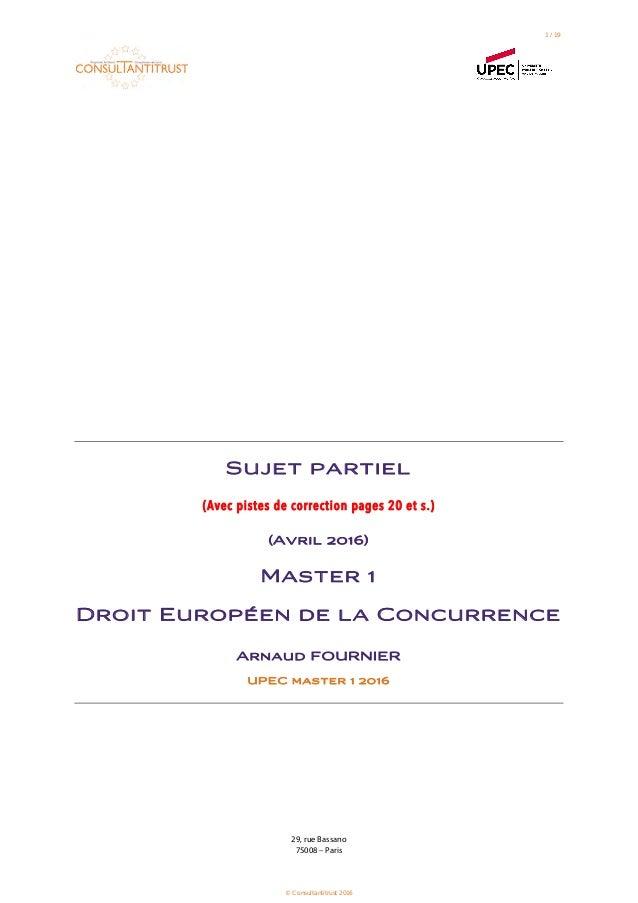29, rue Bassano 75008 – Paris Sujet partiel (Avec pistes de correction pages 20 et s.) (Avril 2016) Master 1 Droit Europée...