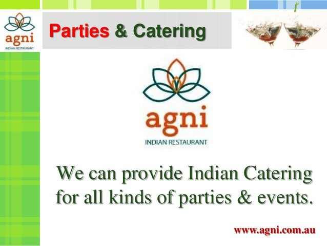 Parties catering indian catering sydney for Agni indian cuisine