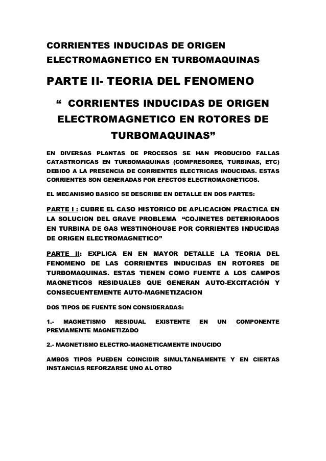 """CORRIENTES INDUCIDAS DE ORIGEN ELECTROMAGNETICO EN TURBOMAQUINAS PARTE II- TEORIA DEL FENOMENO """" CORRIENTES INDUCIDAS DE O..."""