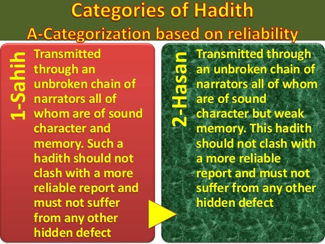 Khabar-i mutawatir/ mashhur • A mutawatir hadith is reported by such a large number of narrators that cannot be perceived ...