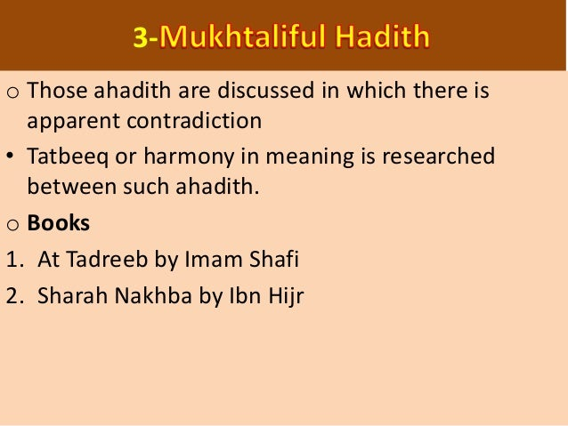 • In this science those ahadith are discussed which could not be coincided. One hadith is considered abrogated. • Knowledg...