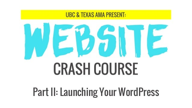 Part II: Launching Your WordPress