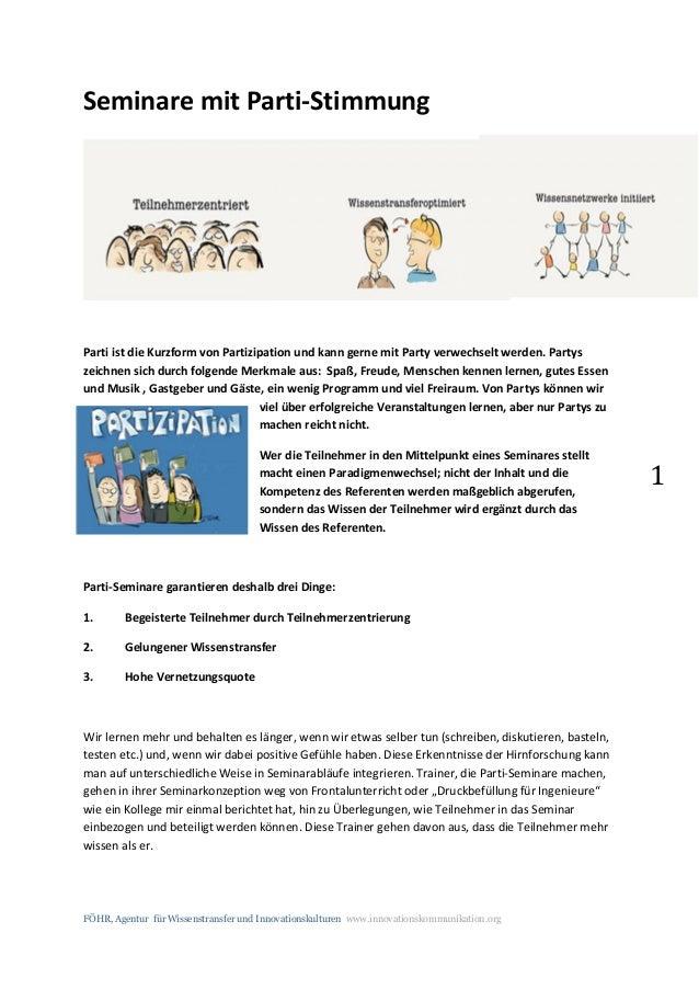 FÖHR, Agentur für Wissenstransfer und Innovationskulturen www.innovationskommunikation.org 1 Seminare mit Parti-Stimmung P...