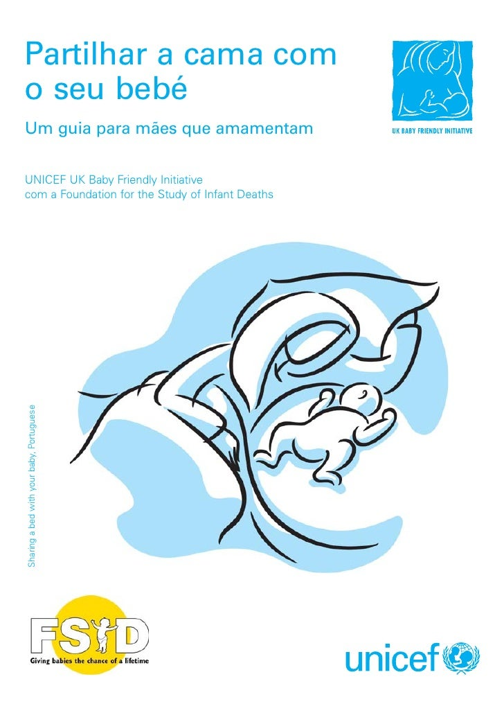 Partilhar a cama com o seu bebé Um guia para mães que amamentam  UNICEF UK Baby Friendly Initiative com a Foundation for t...
