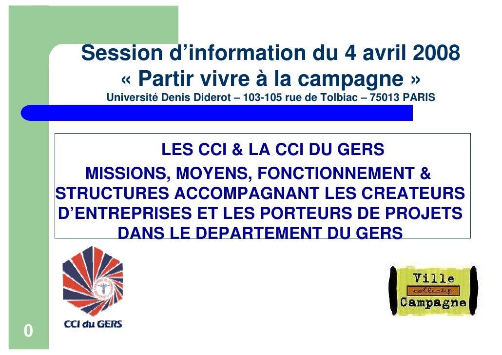 Session d'information du 4 avril 2008          « Partir vivre à la campagne »         Université Denis Diderot – 103-105 r...