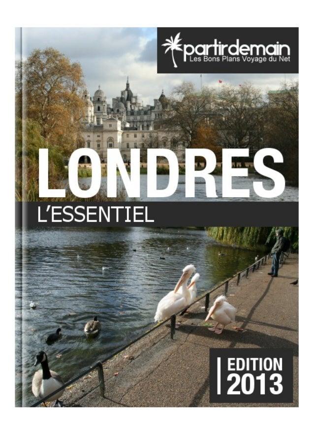 2  LONDRES  DE LONDRES  A PROPOS  PRÉSENTATION DE LONDRES  Emblème de son pays, Londres est une capitale cosmopolite où ra...