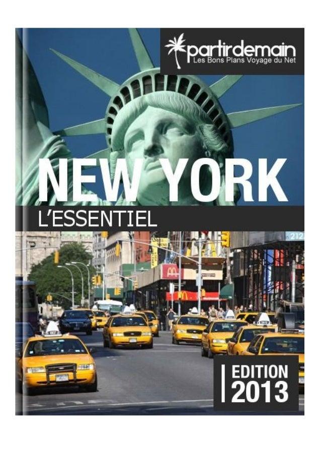NEW YORK  PartirDemain.com 2  OS  A PROPDE NEW YORK  PRÉSENTATION DE NEW YORK  Située sur la façade Est des États-Unis, la...