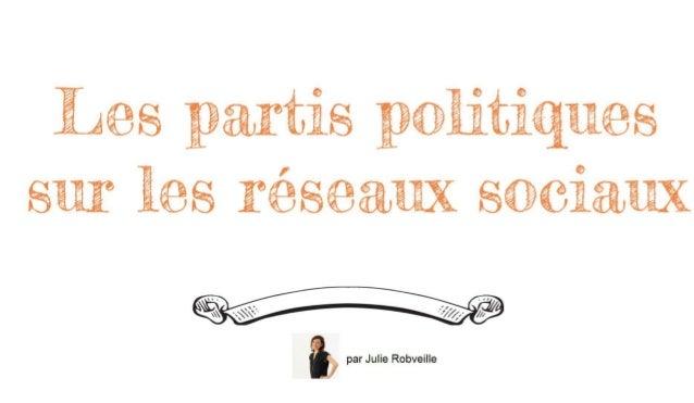 Oui ! Réseaux sociaux et politique font bon ménage !